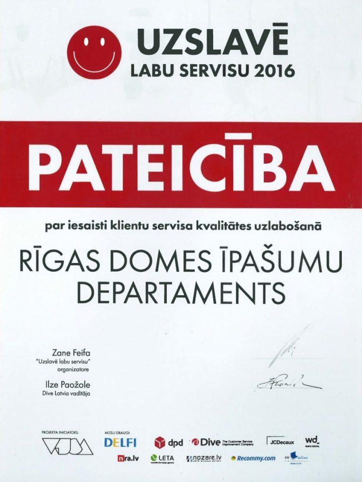UZSLAVĒ LABU SERVISU 2016 PATEICĪBA par iesaisti klientu servisa kvalitātes uzlabošanā RĪGAS DOMES ĪPAŠUMU DEPARTAMENTS