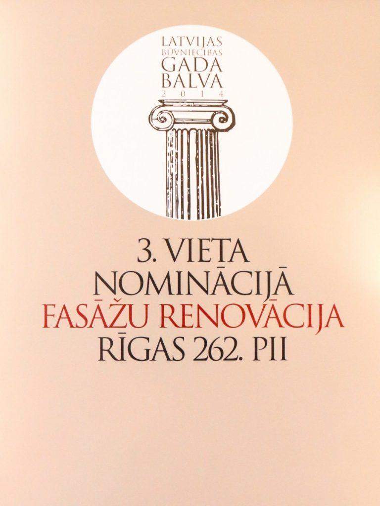 LATVIJAS BŪVNIECĪBAS GADA BALVA 2014 3. VIETA NOMINĀCIJĀ AFSĀŽU RENOVĀCIJA RĪGAS 262.PII
