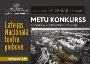 """Izsludināts metu konkurss \""""Latvijas Nacionālā teātra piebūvei Simtgades alejā 3, Rīgā"""