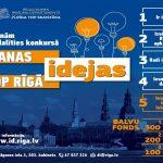 """04.03.2020.- Līdz 30. martam Rīgas skolu audzēkņi ir aicināti piedalīties konkursā """"Manas idejas top Rīgā"""""""