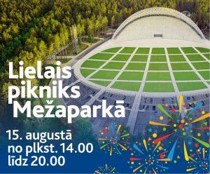 Lielais pikniks Mežaparkā 15. augustā no plkst.14.00 līdz 20.00